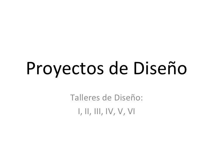 Proyectos de diseño