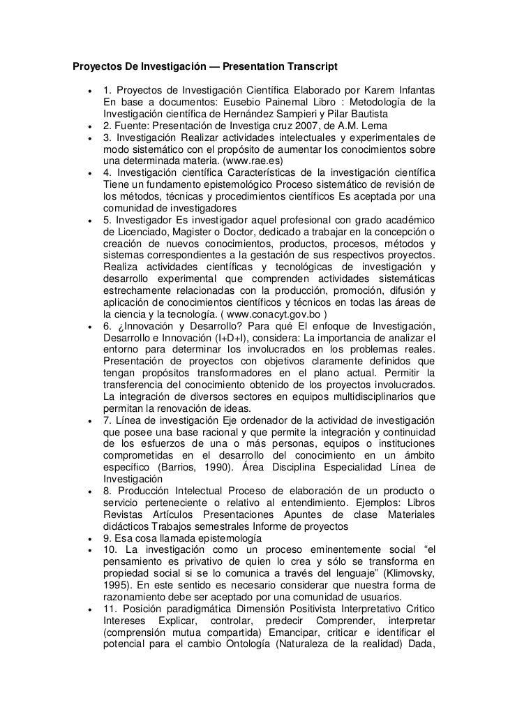 Proyectos De Investigación — Presentation Transcript      1. Proyectos de Investigación Científica Elaborado por Karem In...