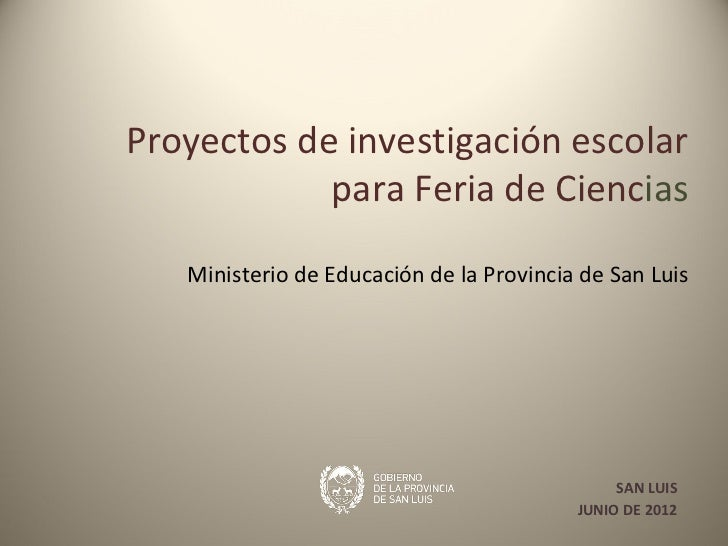 Proyectos de investigaci n escolar para feria de ciencia for Proyecto de cafeteria escolar
