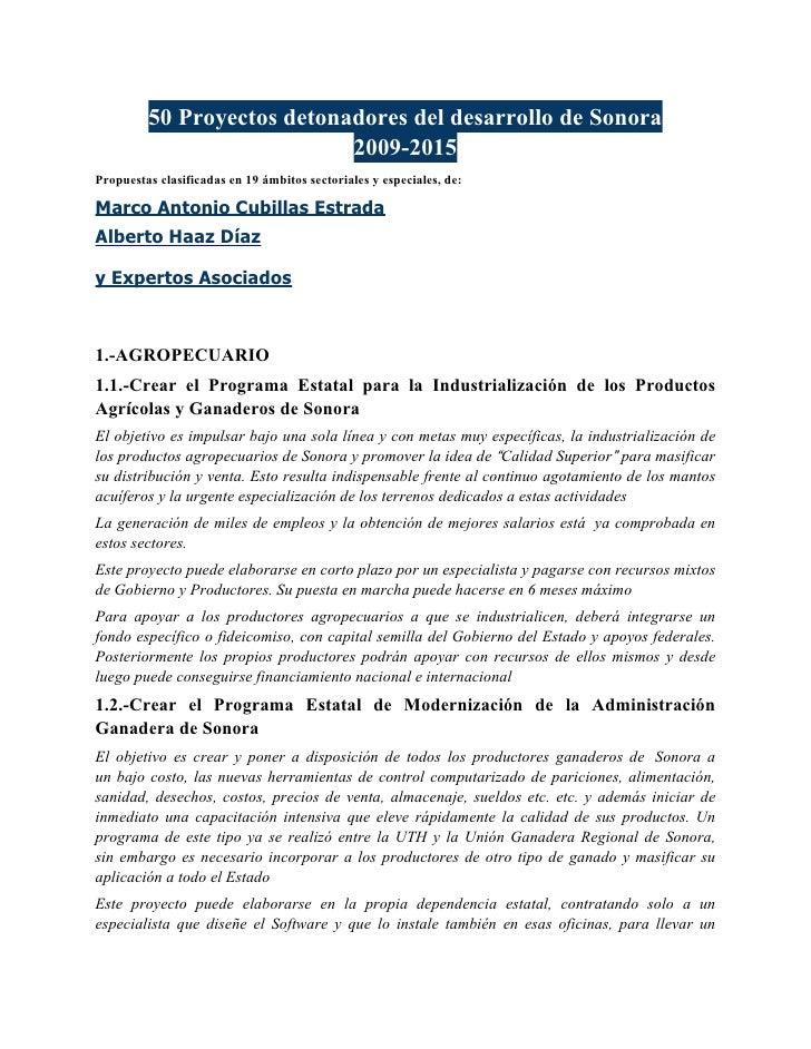 50 Proyectos detonadores del desarrollo de Sonora                             2009-2015 Propuestas clasificadas en 19 ámbi...