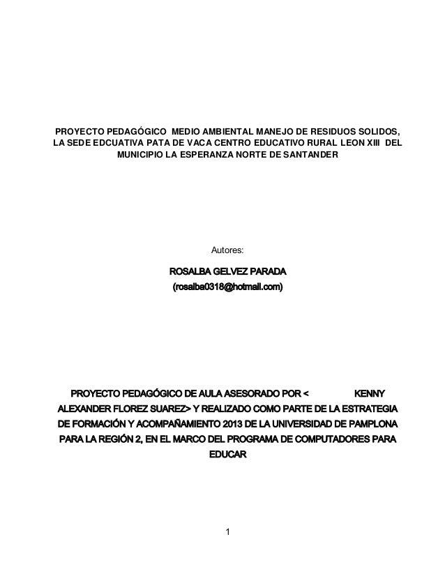PROYECTO PEDAGÓGICO MEDIO AMBIENTAL MANEJO DE RESIDUOS SOLIDOS, LA SEDE EDCUATIVA PATA DE VACA CENTRO EDUCATIVO RURAL LEON...