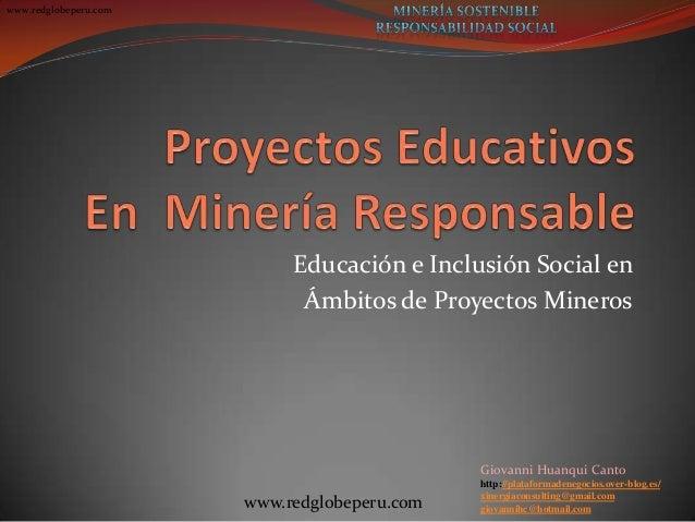 www.redglobeperu.com Giovanni Huanqui Canto http://plataformadenegocios.over-blog.es/ xinergiaconsulting@gmail.com giovann...