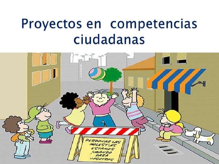 Proyectos en  competencias ciudadanas