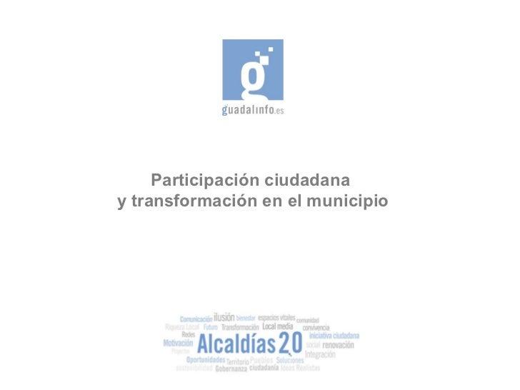 Participación ciudadana  y transformación en el municipio