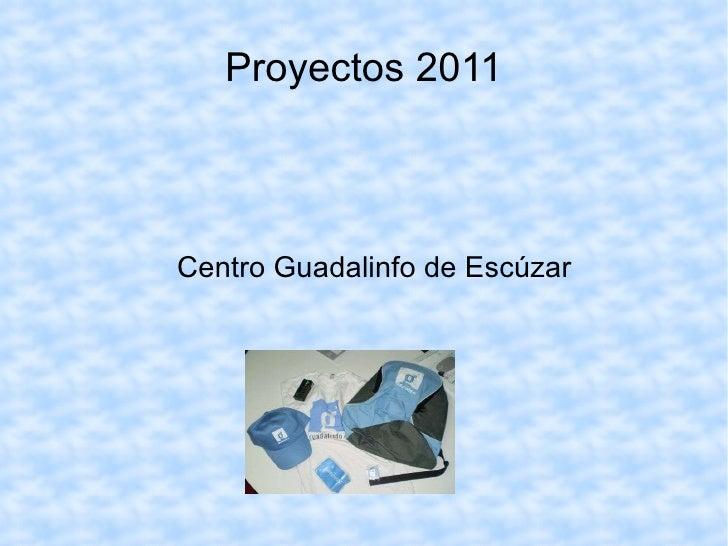 Proyectos 2011 Centro Guadalinfo de Escúzar