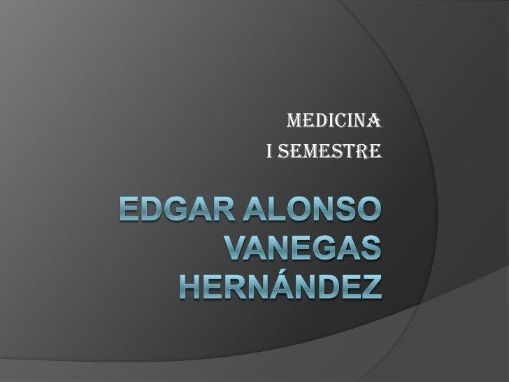 MedicinaI Semestre