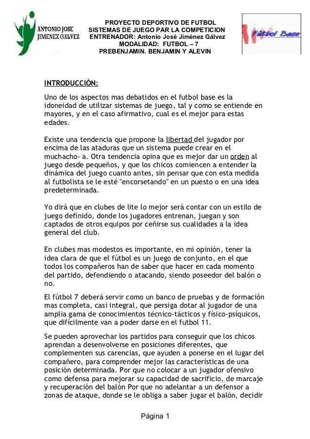 PROYECTO DEPORTIVO DE FUTBOL             SISTEMAS DE JUEGO PAR LA COMPETICION             ENTRENADOR: Antonio José Jiménez...