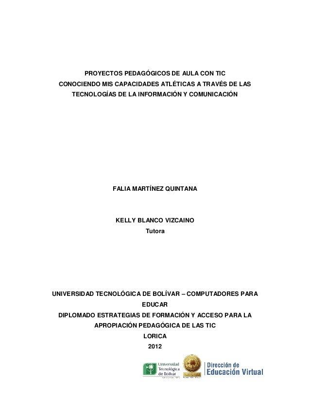 PROYECTOS PEDAGÓGICOS DE AULA CON TIC CONOCIENDO MIS CAPACIDADES ATLÉTICAS A TRAVÉS DE LAS     TECNOLOGÍAS DE LA INFORMACI...