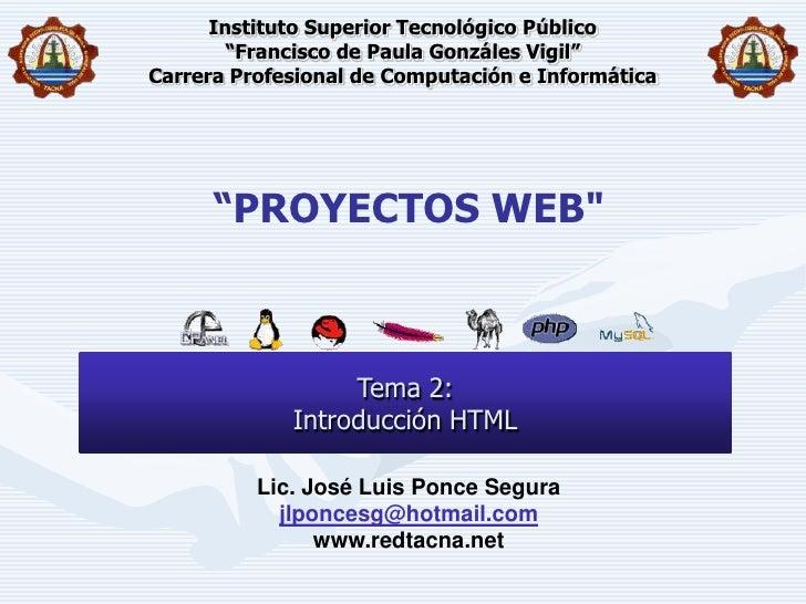 Proyectos Web   2 Introduccion Html