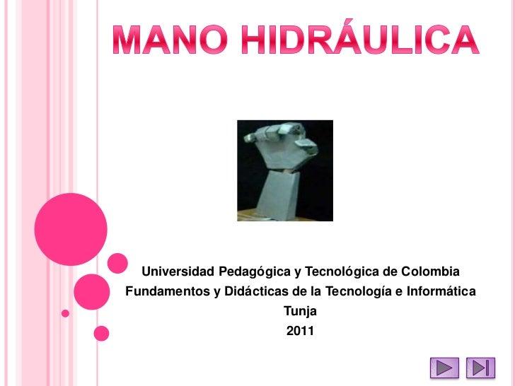 Universidad Pedagógica y Tecnológica de ColombiaFundamentos y Didácticas de la Tecnología e Informática                   ...