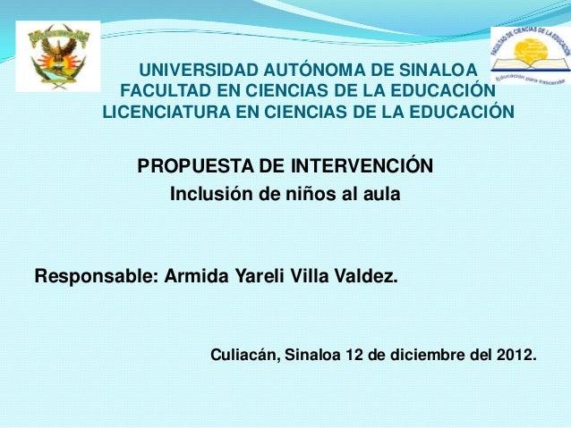 UNIVERSIDAD AUTÓNOMA DE SINALOA         FACULTAD EN CIENCIAS DE LA EDUCACIÓN       LICENCIATURA EN CIENCIAS DE LA EDUCACIÓ...