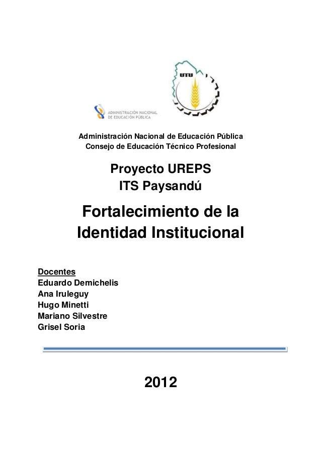Administración Nacional de Educación Pública          Consejo de Educación Técnico Profesional                 Proyecto UR...