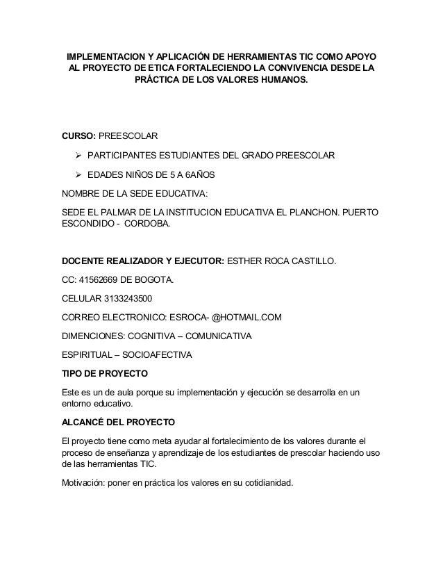 IMPLEMENTACION Y APLICACIÓN DE HERRAMIENTAS TIC COMO APOYO AL PROYECTO DE ETICA FORTALECIENDO LA CONVIVENCIA DESDE LA PRÁC...