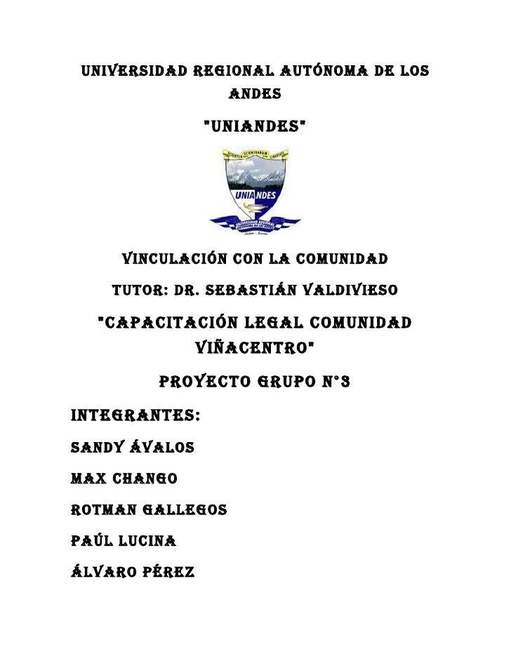 """UNIVERSIDAD REGIONAL AUTÓNOMA DE LOS                  ANDES               """"UNIANDES""""     VINCULACIÓN CON LA COMUNIDAD    T..."""