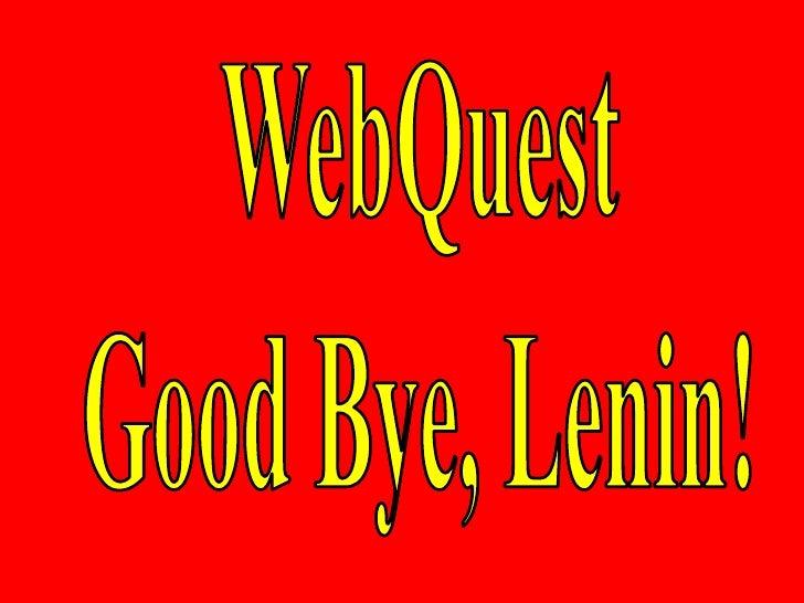 """Apoyo WebQuest """"Good Bye, Lenin"""""""
