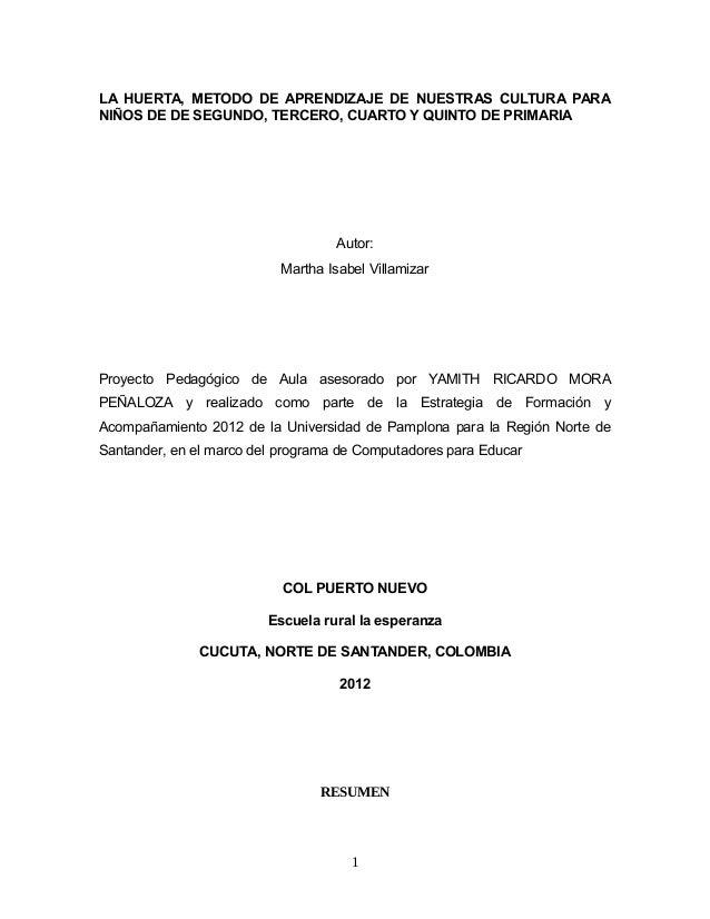 LA HUERTA, METODO DE APRENDIZAJE DE NUESTRAS CULTURA PARANIÑOS DE DE SEGUNDO, TERCERO, CUARTO Y QUINTO DE PRIMARIA        ...