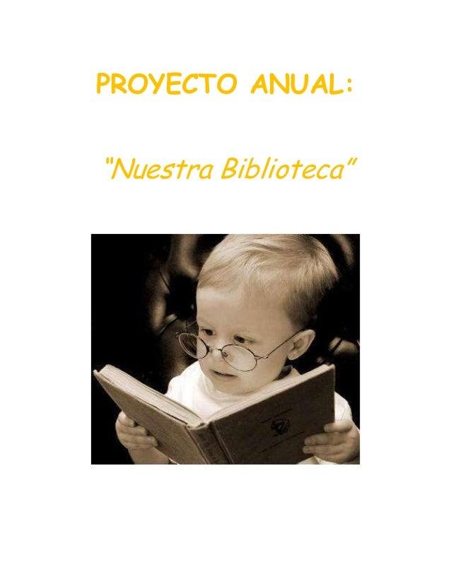 Proyeto anual nuestra biblioteca