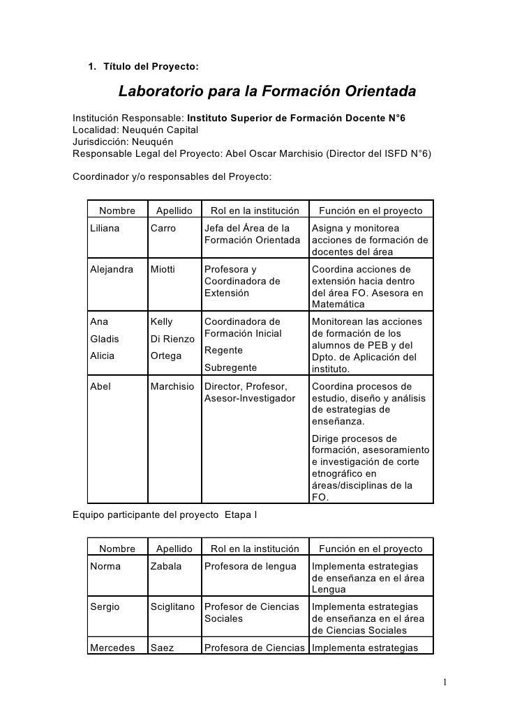 1. Título del Proyecto:              Laboratorio para la Formación Orientada Institución Responsable: Instituto Superior d...