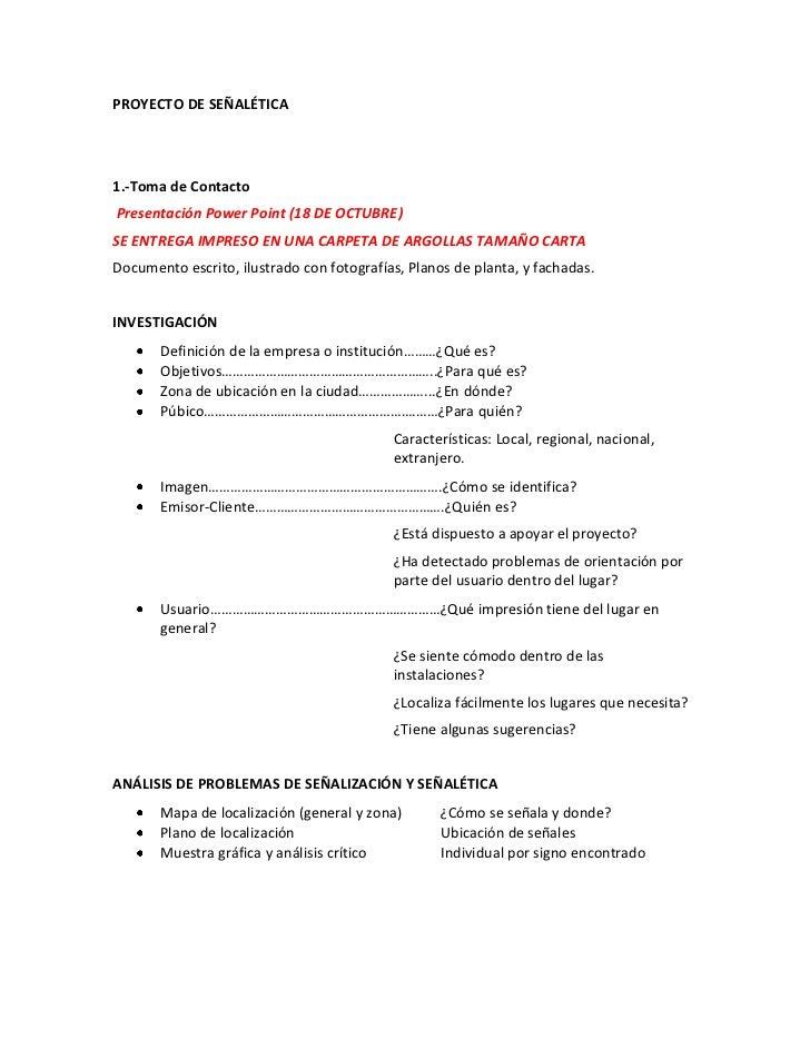 PROYECTO DE SEÑALÉTICA1.-Toma de ContactoPresentación Power Point (18 DE OCTUBRE)SE ENTREGA IMPRESO EN UNA CARPETA DE ARGO...