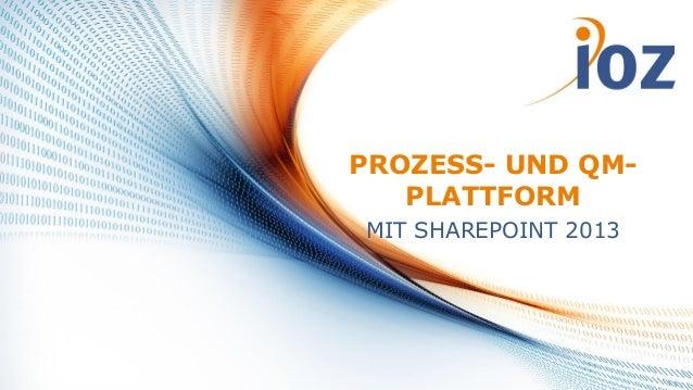 Prozess- und Qualitätsmanagement Plattform mit SharePoint 2013