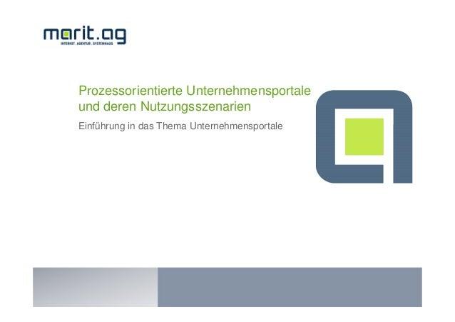 Marit AG, Georg Baindl: Prozessorientierte Unternehmensportale und deren Nutzungsszenarien