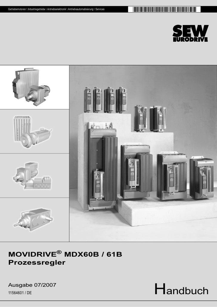 Getriebemotoren  Industriegetriebe  Antriebselektronik  Antriebsautomatisierung  ServicesMOVIDRIVE® MDX60B / 61BProzessreg...