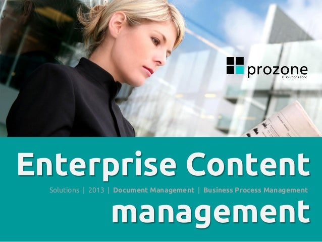 Enterprise Content management Solutions | 2013 | Document Management | Business Process Management