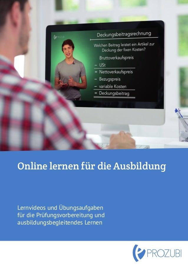 Online lernen für die Ausbildung Lernvideos und Übungsaufgaben für die Prüfungsvorbereitung und ausbildungsbegleitendes Le...