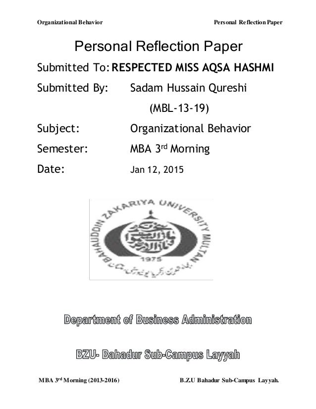 reflection paper organizational behaviour Reflection paper over the course of ten weeks i have worked on improving my physical fitness until this personal health behavior change.