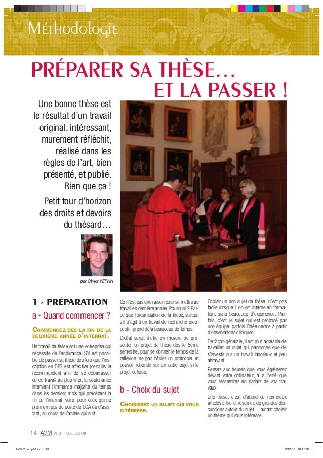 N°2 - Déc. 200814 Méthodologie Une bonne thèse est le résultat d'un travail original, intéressant, murement réfléchit, réal...