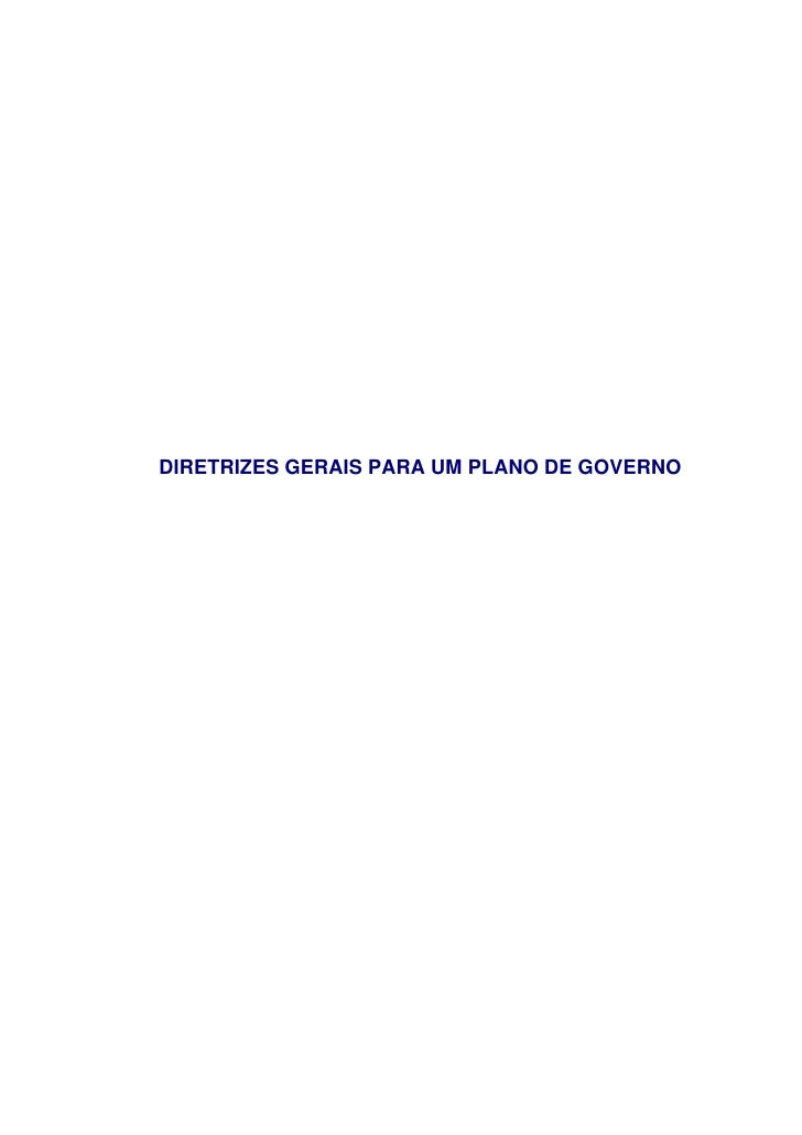 DIRETRIZES GERAIS PARA UM PLANO DE GOVERNO