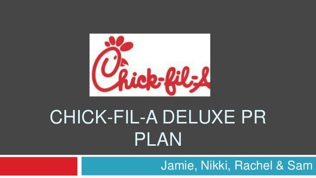 CHICK-FIL-A DELUXE PRPLANJamie, Nikki, Rachel & Sam