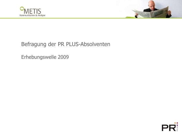PR PLUS Absolventenbefragung 2009