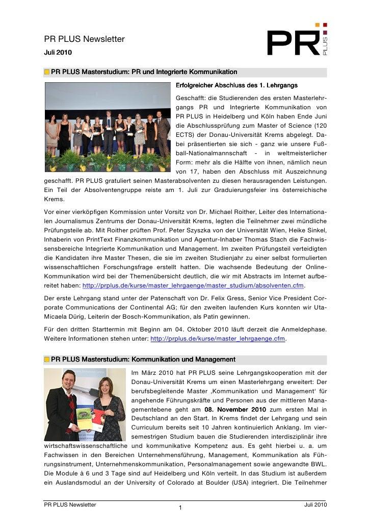 PR PLUS Newsletter      2010 Juli 2010    PR PLUS Masterstudium: PR und Integrierte Kommunikation           Masterstudium ...