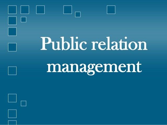 Public relation management