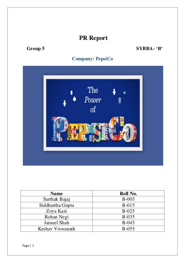 PR Report  Group 5                                          SYBBA- 'B'                         Company: PepsiCo           ...