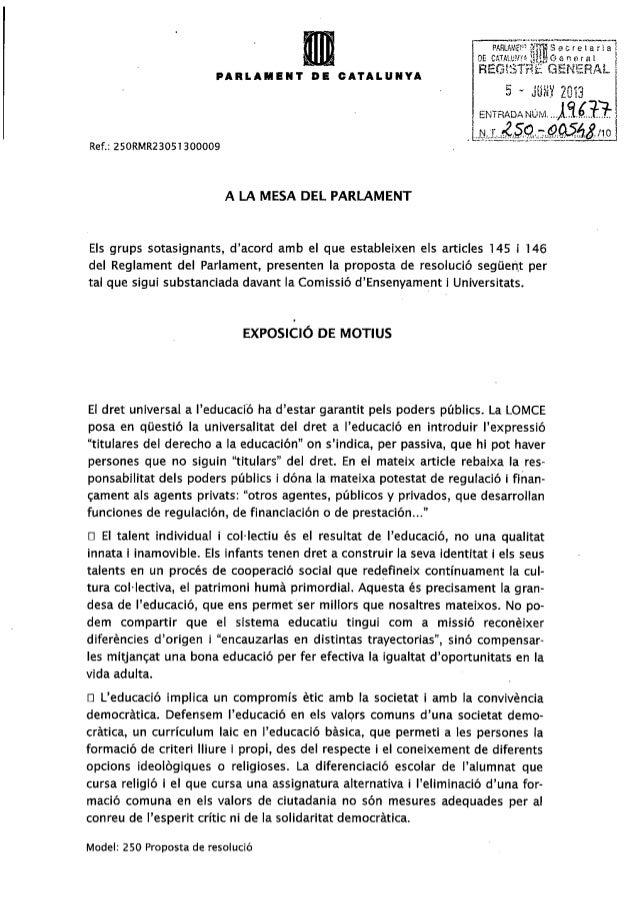 "PARLAMcï"" SjTS SecretariaDE CATAIUMY» MflM 0 A n e r a lREGISimk GENERALjuxy 2013/TOENTRADA NÚ.Vi,Ref.: 250RMR23051300009A..."