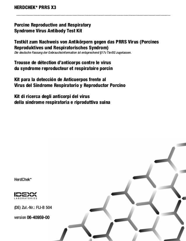 HERDCHEK* PRRS X3 _______________________________________________________________ Porcine Reproductive and Respiratory Syn...