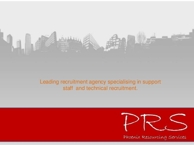 PRS Leading Recruitment Agency Specialising in support staffand technical recruitment