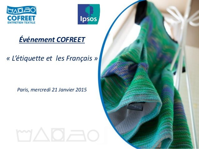 Événement COFREET « L'étiquette et les Français » Paris, mercredi 21 Janvier 2015