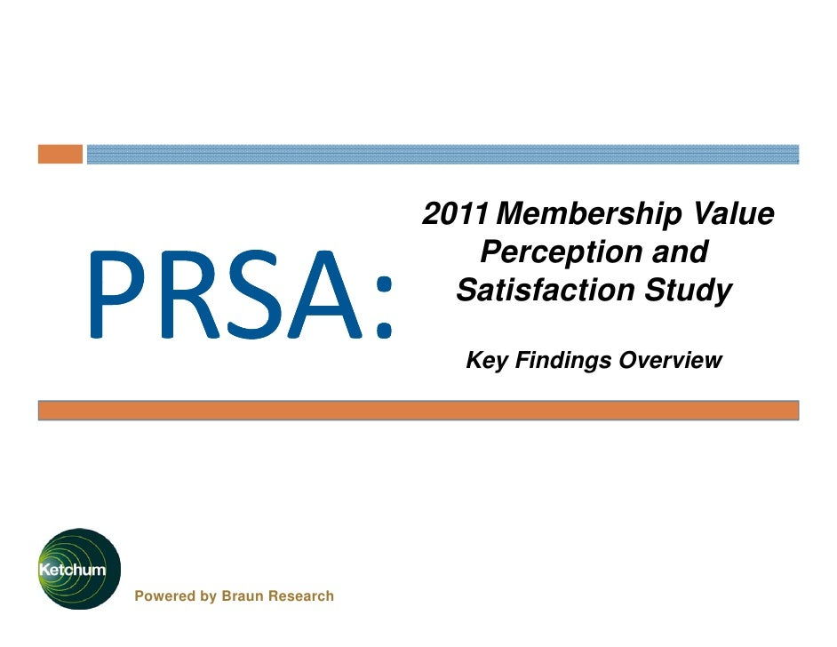 2011 Membership Value                               Perception and                              Satisfaction Study        ...