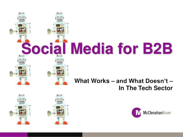 Social Media for B2B Tech at PRSA 2013 Digital Impact Conference
