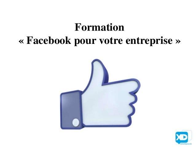 Formation« Facebook pour votre entreprise »