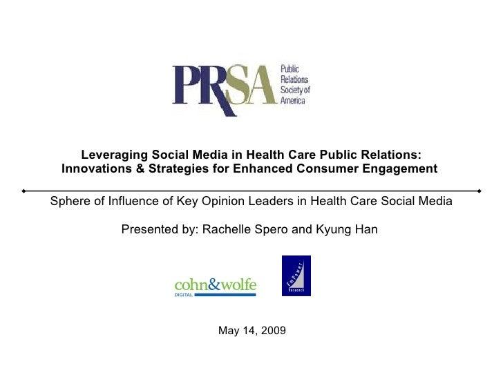 Leveraging Social Media in Health Care Public Relations: Innovations & Strategies for Enhanced Consumer Engagement   Spher...