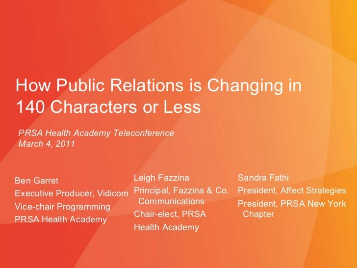 How Public Relations is Changing in 140 Characters or Less: PRSA Health Academy Teleseminar