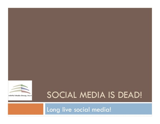 Social Media is Dead! Long Live Social Media! at PRSA Houston #PRDay2013