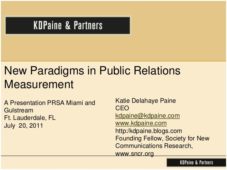 New Paradigms in Public Relations Measurement<br />A Presentation PRSA Miami and GulstreamFt. Lauderdale, FL July  20, 201...