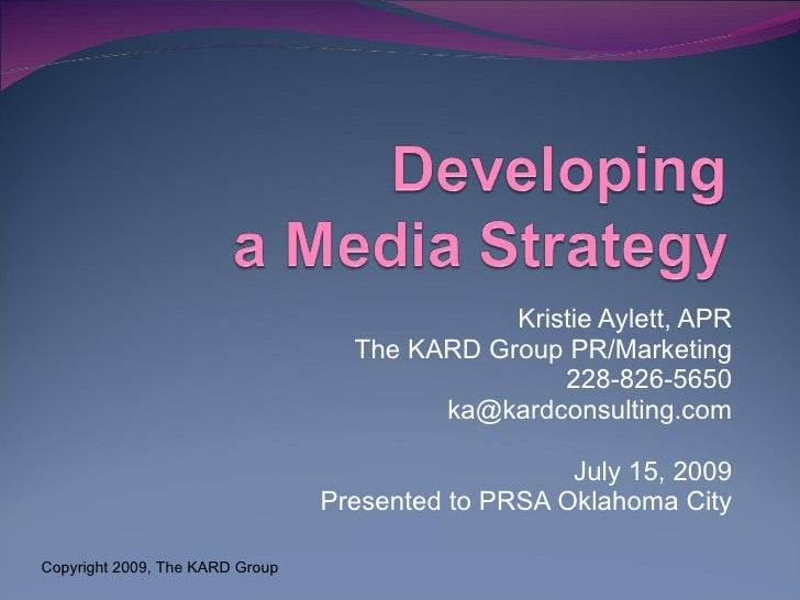 Develop Your Media Strategy
