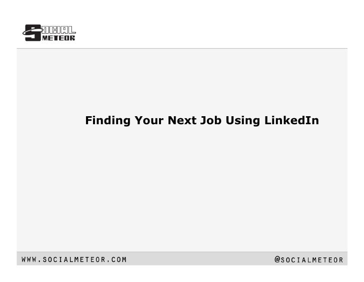 Finding Your Next Job Using LinkedIn