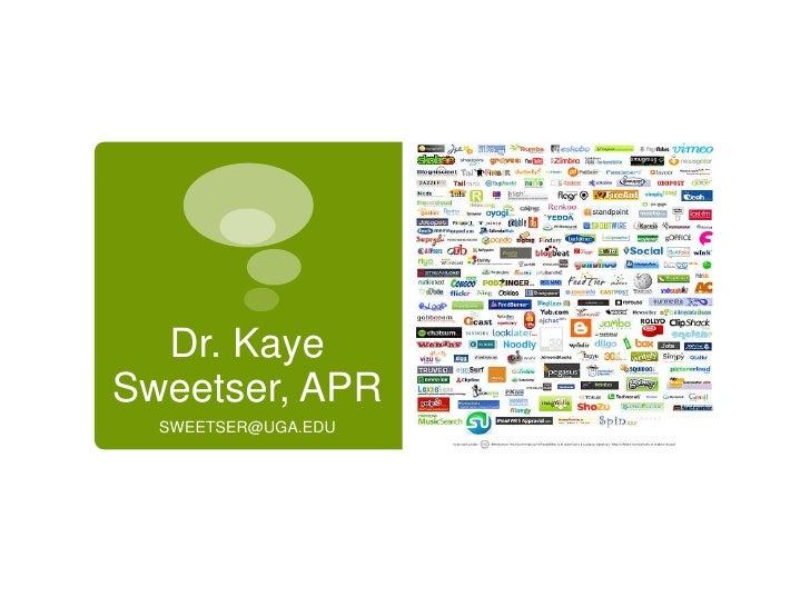 Dr. Kaye Sweetser, APR<br />SWEETSER@UGA.EDU<br />